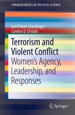 Terrorism And Violent Conflict Womens Agency Leadership And Responses by