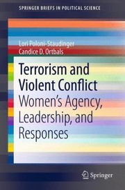 Cover of: Terrorism And Violent Conflict Womens Agency Leadership And Responses |