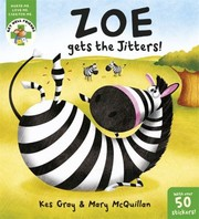 Cover of: Zoe Gets The Jitters