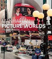 Cover of: Manhattan Picture Worlds Thomas Wrede