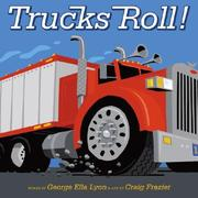 Cover of: Trucks Roll!