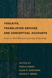 Cover of: Toolkits Translation Devices And Conceptual Accounts Essays On Basil Bernsteins Sociology Of Knowledge