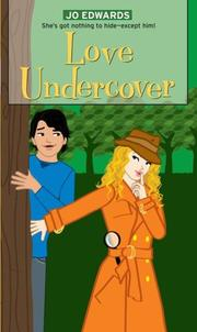 Cover of: Love Undercover (Simon Romantic Comedies)