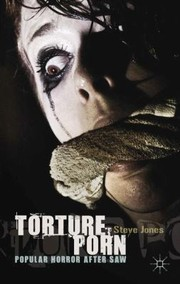 Cover of: Torture Porn Popular Horror After Saw