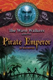 Cover of: Pirate Emperor (The Wave Walkers) | Kai Meyer