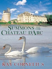 Cover of: Summons To The Chateau Darc