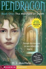 The Merchant of Death (Pendragon by D. J. MacHale