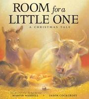 Cover of: Room for a Little One: A Christmas Tale