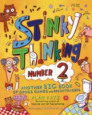 Cover of: Stinky Thinking Number 2: Another Big Book of Gross Games and Brainteasers (Stinky Thinking)