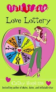 Cover of: Love Lottery (Truth Or Dare) | Cathy Hopkins