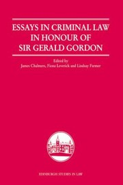 Cover of: Essays In Criminal Law In Honour Of Sir Gerald Gordon