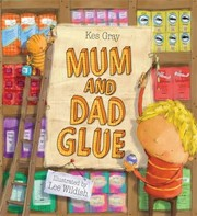 Cover of: Mum And Dad Glue