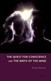 Cover of: The Quest For Conscience And The Birth Of The Mind