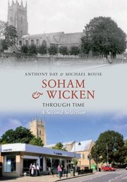 Cover of: Soham Wicken Through Time A Second Selection