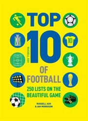 Cover of: Top 10 Of Football 250 Lists On The Beautiful Game