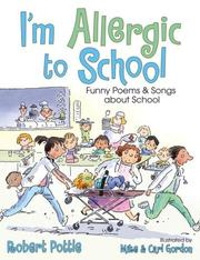 Cover of: I'm Allergic to School!