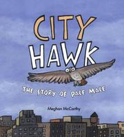 Cover of: City Hawk | Meghan McCarthy