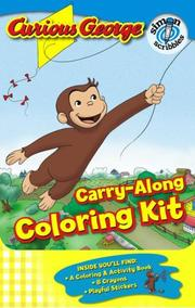 Cover of: Curious George Carry-Along Coloring Kit