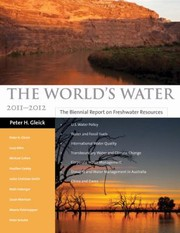 Cover of: The Worlds Water Volume 7 The Biennial Report On Freshwater Resources