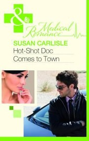 Cover of: Hotshot Doc Comes To Town