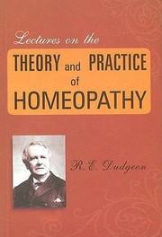 Cover of: Lectures On The Theory Practice Of Homoeopathy