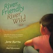 Cover of: River friendly, river wild