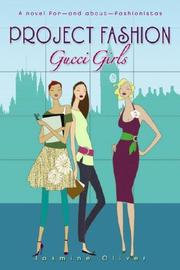 Cover of: Gucci Girls (Project Fashion)
