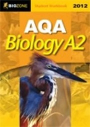 Cover of: Aqa Biology A2 2012 Student Workbook