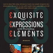 Cover of: Exquisite Expressions With Photoshop Elements 9