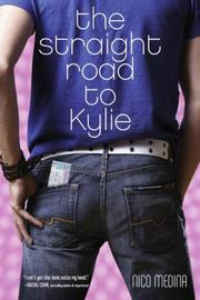 Cover of: The Straight Road to Kylie