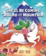 Cover of: She'll Be Coming 'Round the Mountain