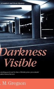 Cover of: Darkness Visible A Lambert And Hook Mystery
