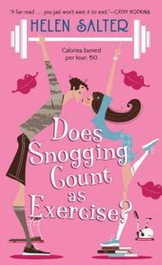 Cover of: Does Snogging Count as Exercise? | Helen Salter