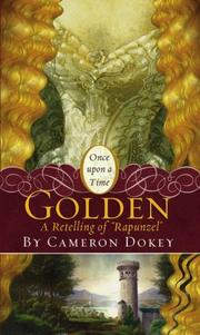 Cover of: Golden | Cameron Dokey