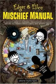 Cover of: Edgar & Ellen Mischief Manual (Edgar and Ellen)