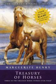 Cover of: Marguerite Henry Treasury of Horses (Boxed Set): Misty of Chincoteague, Justin Morgan Had a Horse, King of the Wind