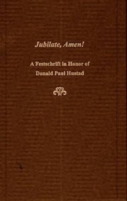 Cover of: Jubilate Amen A Festschrift In Honor Of Donald Paul Hustad