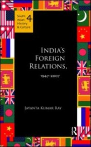 Cover of: Indias Foreign Relations 19472007