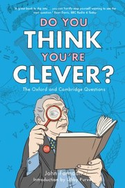 Cover of: Do You Think Youre Clever The Oxbridge Questions