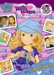 Cover of: The Greatest Vacation (Holly Hobbie & Friends)