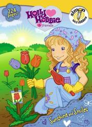 Cover of: Sunshine and Smiles (Holly Hobbie & Friends)