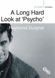 Cover of: A Long Hard Look At Psycho