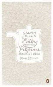 Cover of: Eating With The Pilgrims And Other Pieces