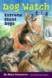 Cover of: Extreme Stunt Dogs (Dog Watch)