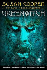 Cover of: Greenwitch (The Dark Is Rising Sequence) | Susan Mary Cooper