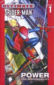 Cover of: Power and Responsibility (Ultimate Spider-Man (Sagebrush)) | Brian Michael Bendis