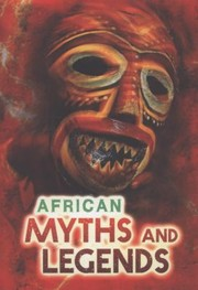 Cover of: African Myths And Legends
