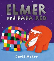Cover of: Elmer And Papa Red