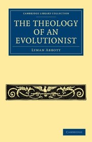 Cover of: The Theology of an Evolutionist
