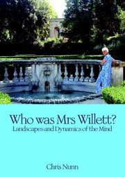 Cover of: Who Was Mrs Willett Landscapes And Dynamics Of Mind